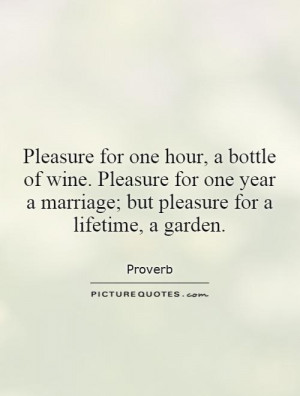 Marriage Quotes Wine Quotes Garden Quotes Proverb Quotes Lifetime ...