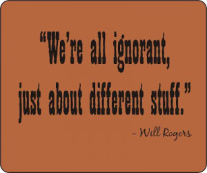 Will Rogers quotes:
