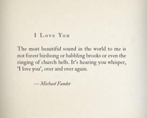 ... , Michael Faudet, I Love You, Poetry, Whisperer Quotes, Michaelfaudet