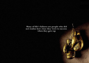 ... Realize How Close They Were to Success When They Gave Up ~ Life Quote