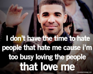 Hater Quotes Drake Drake quotes a.