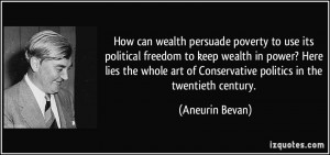 How can wealth persuade poverty to use its political freedom to keep ...