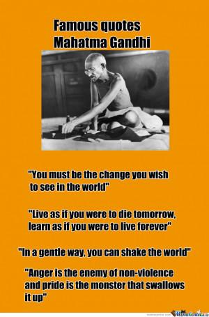 Famous Quotes: Mahatma Gandhi
