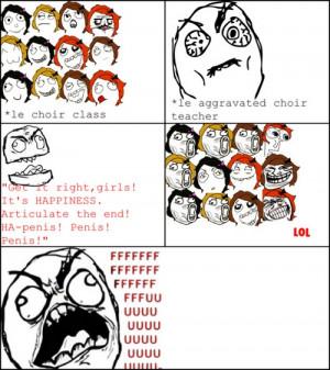 Rage Le Choir Class And Le Aggravated Choir Teacher