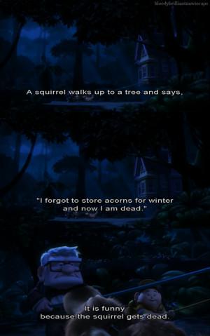 Funny Pixar Quotes http://bloodybrilliantmoviecaps.tumblr.com/post ...