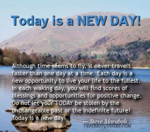 ... fly it never travels faster than one day at a time each day is a new