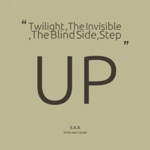 am invisible quotes Twilight ,The Invisible ,The
