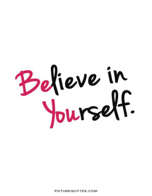 funny quotes about believing yourself