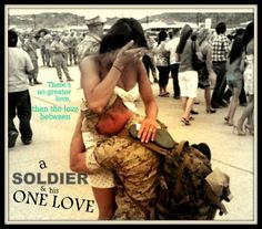 ... soldier and his one love/ military wife love quote/ army, navy, air