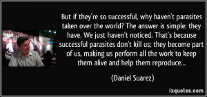 But if they're so successful, why haven't parasites taken over the ...