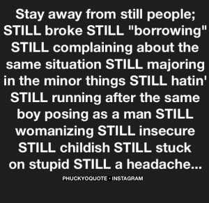 Stay away from still people