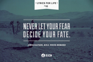 Awolnation - Kill Your HeroesLyric Quotes, Lyrics Quotes, Heroes ...