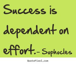 Success Quotes Dependent