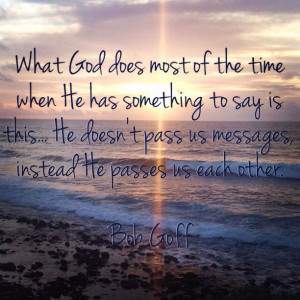 ... , Love Does Quotes Bob Goff, Goff Quotes, Love Does Quotes Bobs Goff
