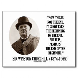 Winston Churchill This Is Not the End