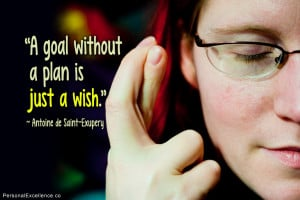 "Inspirational Quote: ""A goal without a plan is just a wish ..."