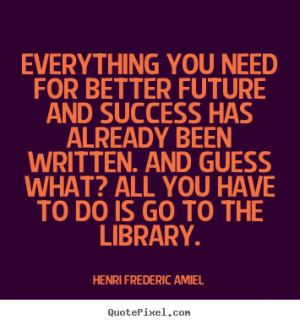 ... quotes - Everything you need for better future and success.. - Success