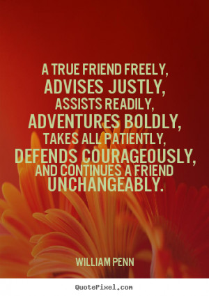 penn more friendship quotes life quotes love quotes success quotes