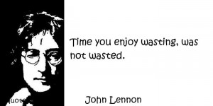 Famous quotes reflections aphorisms - Quotes About Time - Time you ...
