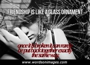 Sad Broken Friendship Quotes