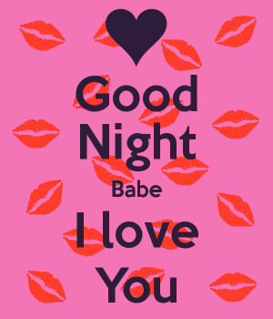 good night babe i love you quotes