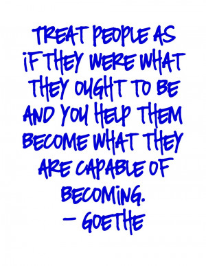 Goethe Quotes Treat People