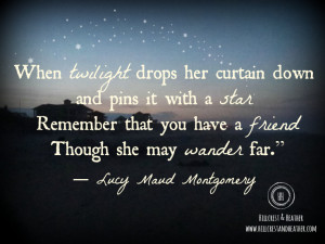 ... at 9 02 am labels friendship lucy maud montgomery quotes and verses