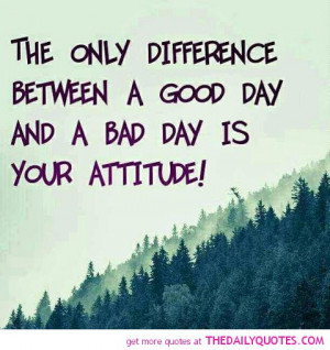 Bad Attitude Quotes And Sayings