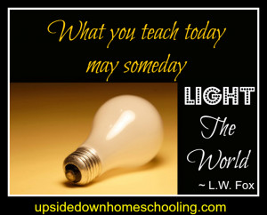 Homeschool Quotes Series: Day 1