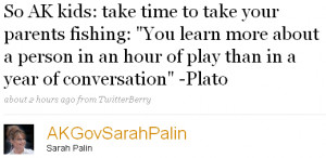 ... person in an hour of play than in a year of conversation - Plato