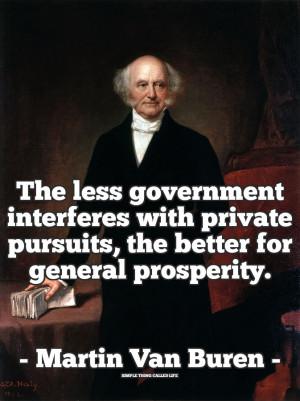 Martin Van Buren on the Nature of Government [QUOTE]