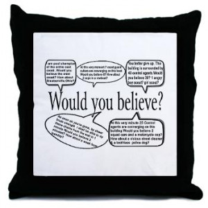 smart would you believe quotes Throw Pillow | Gifts For A Geek | Geek ...