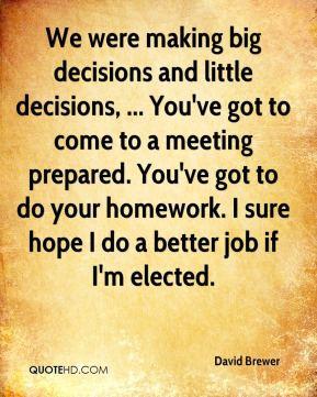 Big Decision Quotes