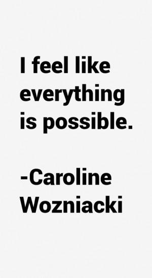 Caroline Wozniacki Quotes amp Sayings