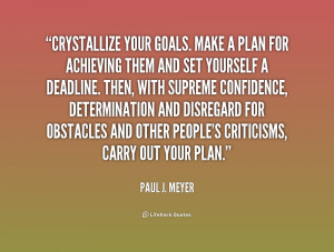 quote-Paul-J.-Meyer-crystallize-your-goals-make-a-plan-for-168436.png