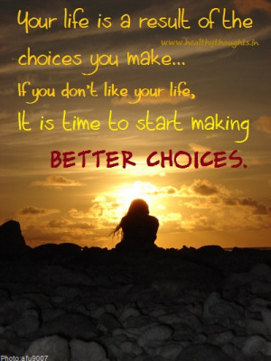 quote about making choices in life welcome to christian quote about ...
