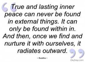 true and lasting inner peace can never be buddha