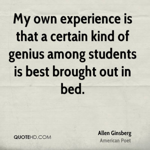 My own experience is that a certain kind of genius among students is ...