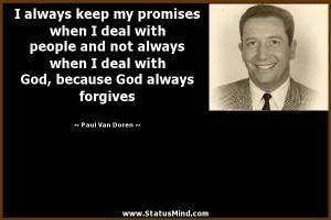... because God always forgives - Paul Van Doren Quotes - StatusMind.com