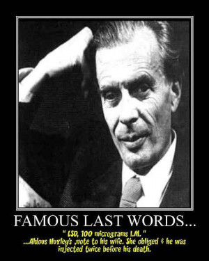 """Aldous Huxley, writer famous for """"Brave New World,†took ..."""