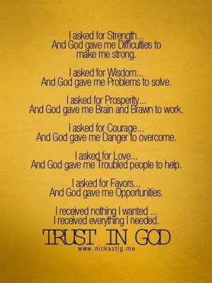 Daily quotes trust in god, i received everything i needed ...