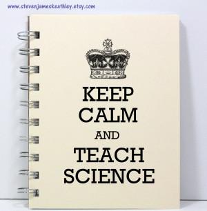 Best Science Teacher Quotes Science teacher journal