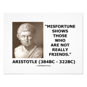 Misfortune Shows Who Are Not Really Friends Quote Invite
