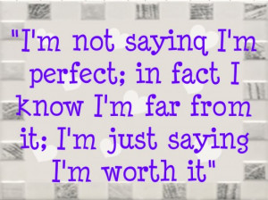 Perfect-worth-it-perfect-worth-it-Rocks-My-World-QUOTES-SAYINGS-sexy ...