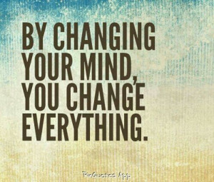 Change your thinking. Change your life.