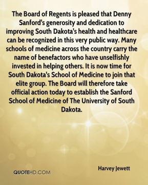 Harvey Jewett - The Board of Regents is pleased that Denny Sanford's ...