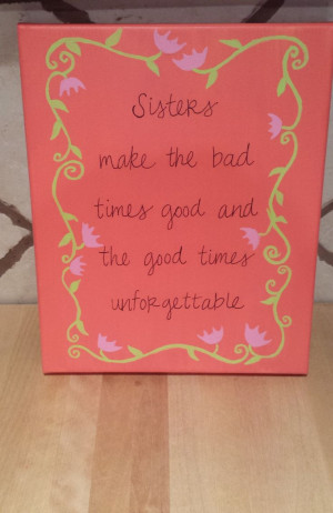 Sister Quote Canvas by NolaLolaDesigns on Etsy, $15.00