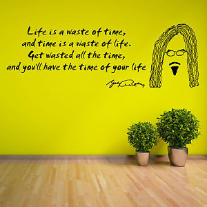 BILLY CONNOLLY Life is a waste of time VINYL WALL ART STICKER DECAL ...