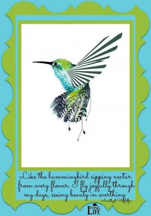 Hummingbird quote via Living Life at www.Facebook.com/KimmberlyFox.39