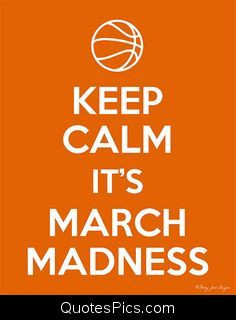 It's March Madness – Anonymous